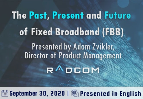 The Past, Present, and Future of Fixed Broadband (FBB)
