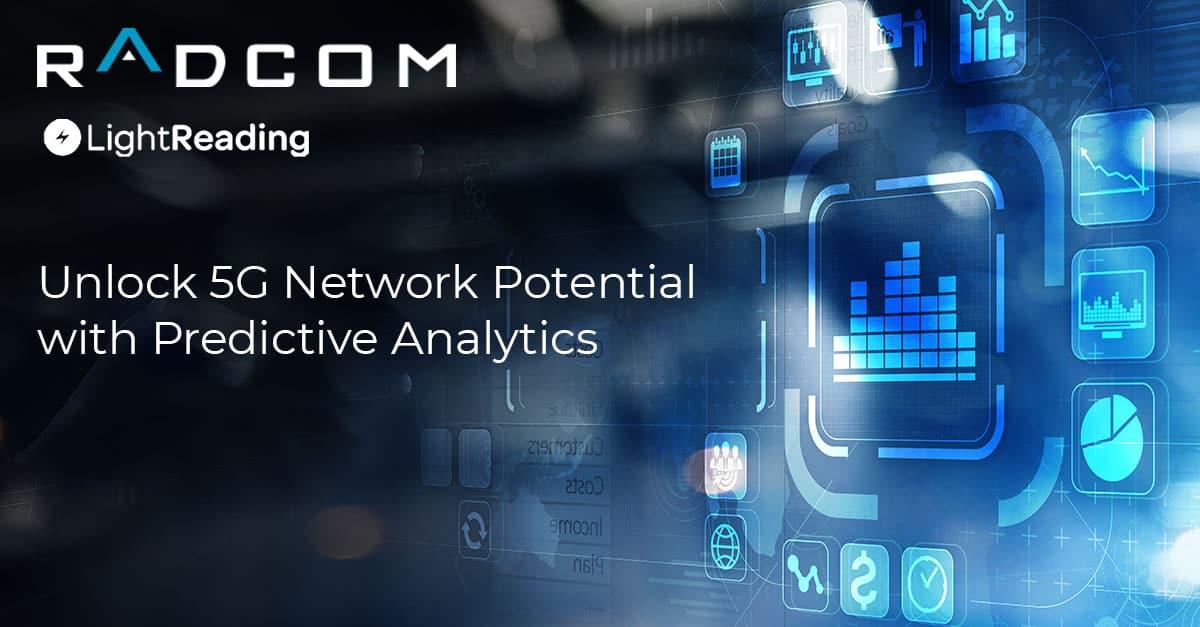 Unlock 5G network potential with predictive analytics